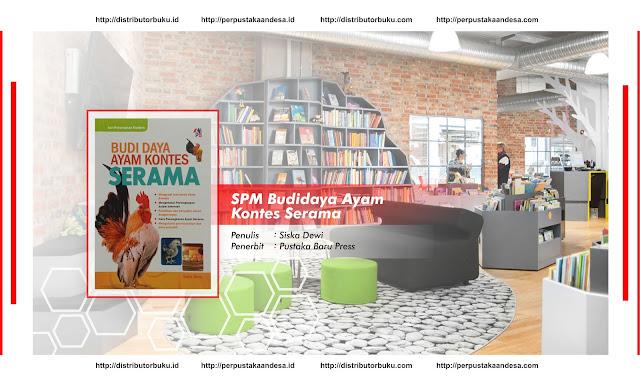 SPM : Budidaya Ayam Kontes Serama