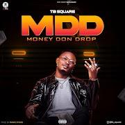 TB SQUARE - MDD (MONEY DON DROP)