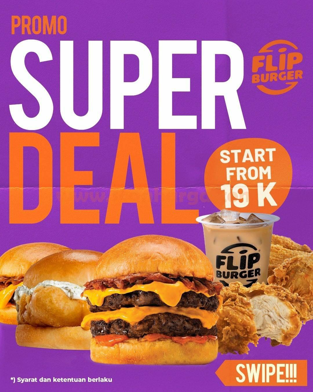 Promo Flip Burger Super Deal harga mulai Rp 19.000