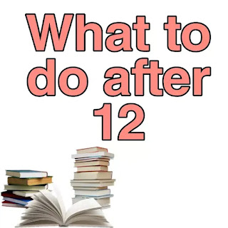 What To Do After 12th? Which Subjects Would be Right to take after Higher Secondary Exam?- HS Students Must Read It