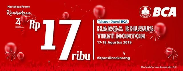 #CGV - #Promo Tiket Harga 17K Pakai Kartu Debit BCA Xpresi (17 - 18 Agustus 2019)