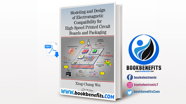 Modeling and Design of Electromagnetic Compatibility for High-Speed Printed Circuit Boards and Packaging Download PDF