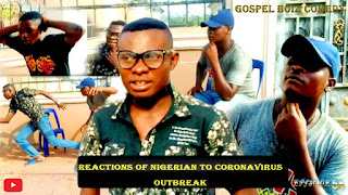 Watch Reactions of Nigerians to Coronavirus outbreak Comedy by Sam-Akpa, Gbax, and Friday.