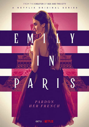 Emily in Paris 2020 HDRip 720p (Season 1) All Episodes Download