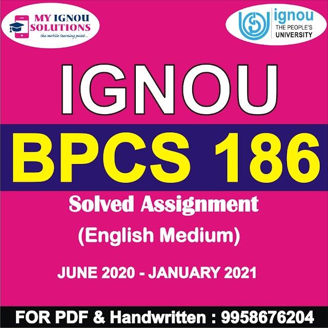 BPCS 186 Solved Assignment 2020-21