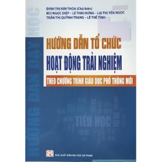 Hướng Dẫn Tổ Chức Hoạt Động Trải Nghiệm Theo Chương Trình Giáo Dục Phổ Thông Mới (Tiểu Học) ebook PDF EPUB AWZ3 PRC MOBI
