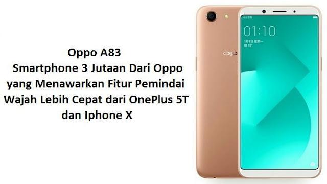 Oppo A83, Smartphone 3 Jutaan