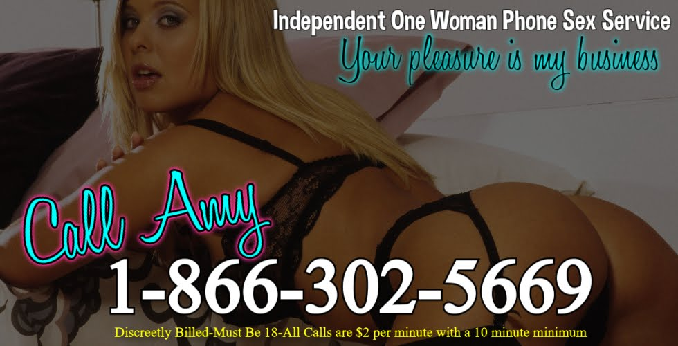 Affordable Phone Sex with Amy 1-866-302-5669