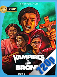 Vampiros contra el Bronx (2020)  [720p] Latino  [Google Drive] Panchirulo