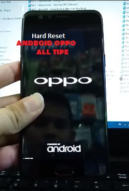 Cara Hard reset HP OPPO Semua Tipe
