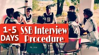 5 Days Procedure In SSB Interview