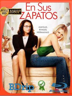 En Sus Zapatos (2005) BDRip [1080p] Latino [GoogleDrive] SilvestreHD