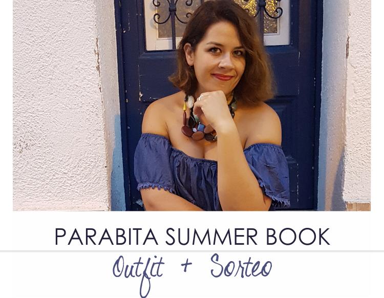 PARABITA Summer Book · Outfit y Sorteo (II)
