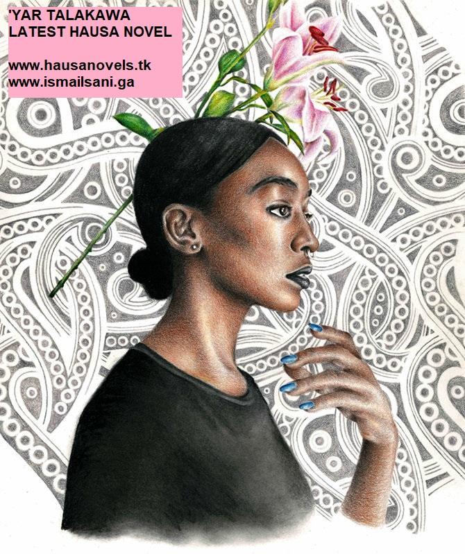 Yar Talakawa Part 3 Latest Hausa Novel - ISMAIL SANI ~ ISMAIL SANI