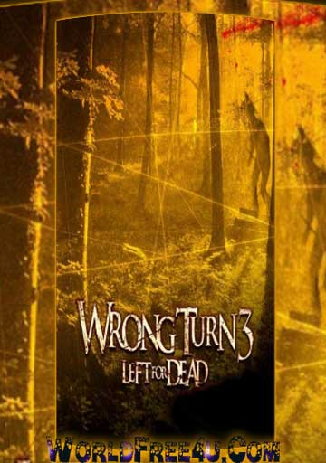 the wrong turn 3 full movie download