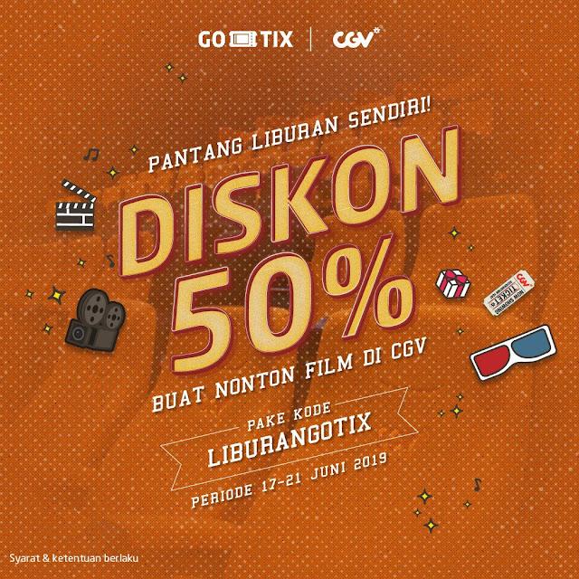 #CGV - #Promo Diskon 50% Nonton di CGV Pantang Liburan Sendiri