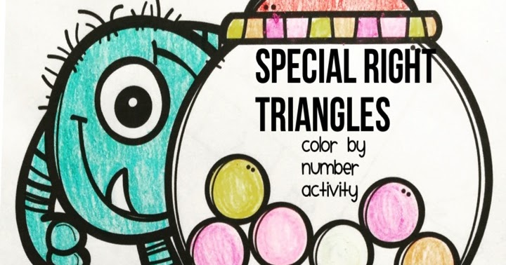 Special Right Triangles Color By Number Mrs Newells Math