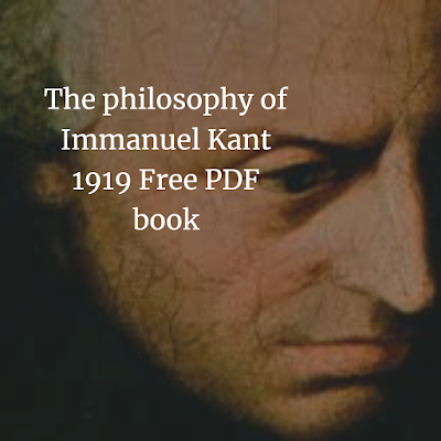 The philosophy of Immanuel Kant 1919