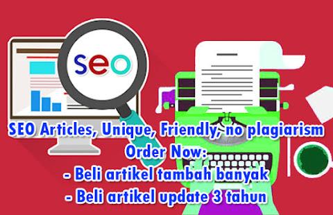 Paket Jasa Artikel Indonesia dan English SEO, Unik, No Plagiat Termurah