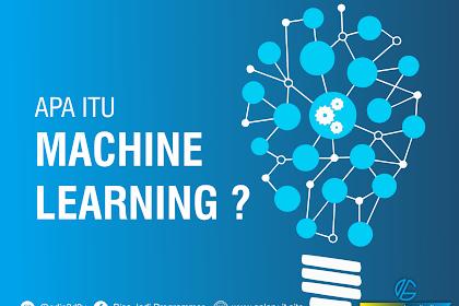 Apa itu Machine Learning (Pemelajaran mesin)