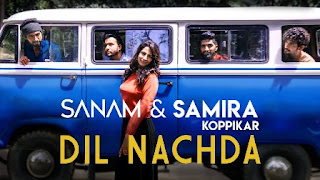 Dil Nachda - Samira Koppikar & Sanam Puri Song Lyrics Mp3 Audio & Video Download