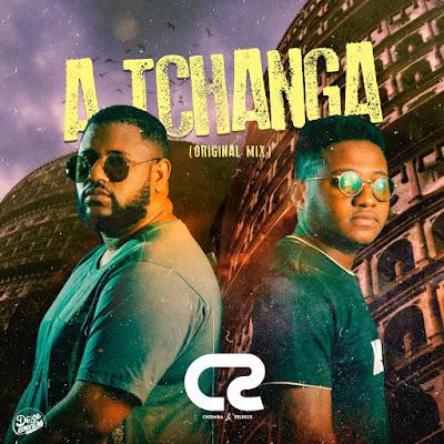 Dupla CS - A Tchanga (Original Mix)