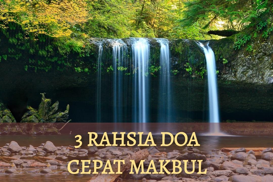 3 Rahsia Doa Cepat Makbul