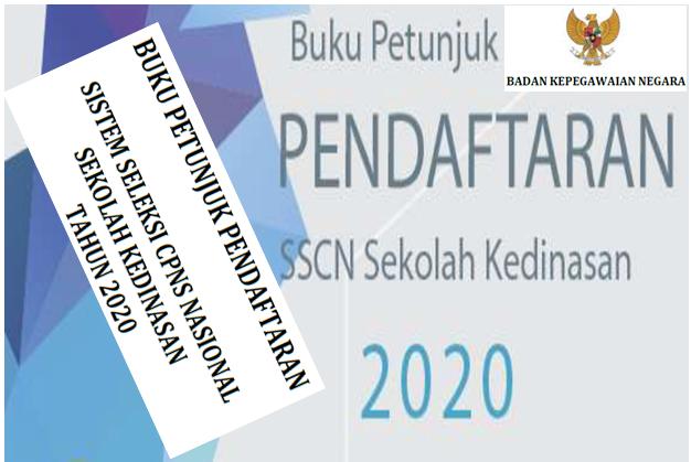Buku Petunjuk Teknis (JUKNIS) Sekolah Kedinasan Tahun 2020