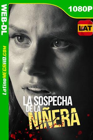 La sospecha de la niñera (2020) Latino HD WEB-DL 1080P ()