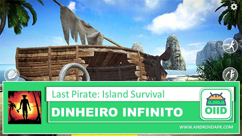 Last Pirate: Island Survival v0.300 – APK MOD HACK – Dinheiro Infinito