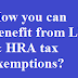 How you can benefit from LTA & HRA tax exemptions?