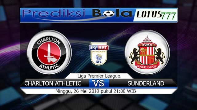 Prediksi Charlton Athletic vs Sunderland MInggu 26 Mei 2019