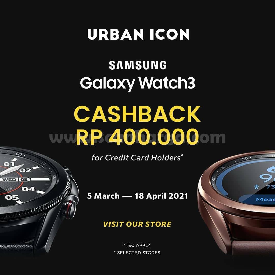 URBAN ICON Promo Samsung Galaxy Watch 3! CASHBACK Rp 400.000 dengan Kartu Kredit BNI