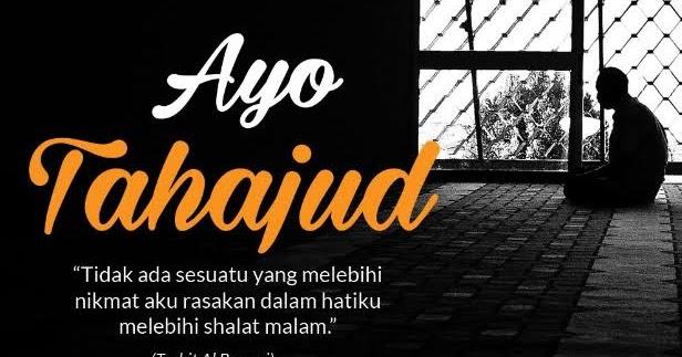 Tata Cara Sholat Tahajud Lengkap, Bacaan, Niat dan Doa ...