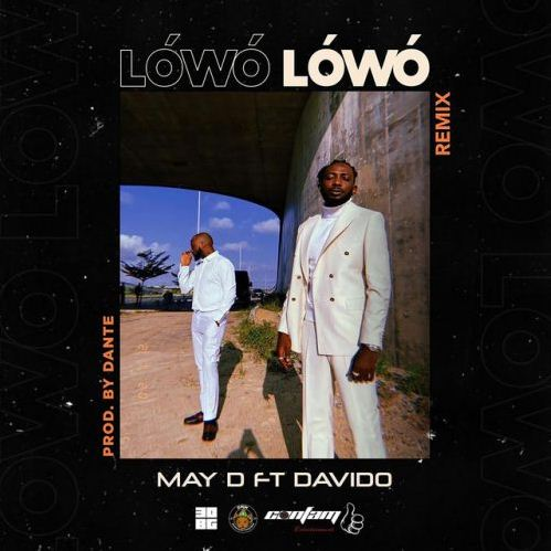 May D – Lowo Lowo (Remix) ft. Davido