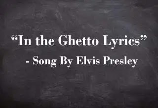 In the Ghetto Lyrics, Song by Elvis Presley