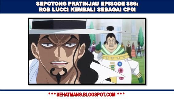 Update Sepotong Pratinjau Episode 886: Rob Lucci Kembali Sebagai CP0!