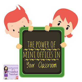 The Power of Mini Offices in Your Classroom