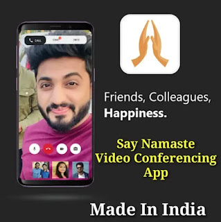 Say Namaste Video Conferencing App Made In India - Big Amazing Features