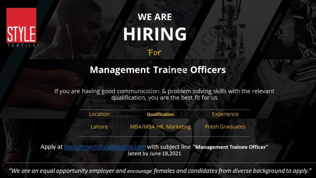 recruitment@styletextile.com - Style Textile Pvt Ltd Jobs 2021 in Pakistan For Management Trainee Officers