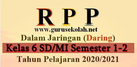 RPP Daring 1 Lembar K13 Kelas 6 SD/MI Revisi 2020