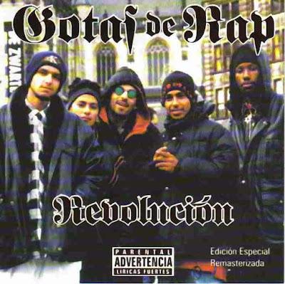 Gotas De Rap -  Revolución 1997
