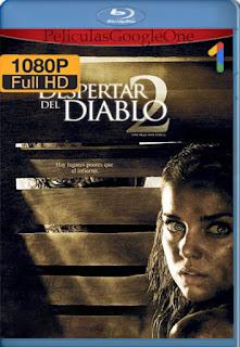El Despertar Del Diablo 2 (2007) [1080p BRrip] [Latino-Inglés] [GoogleDrive] RafagaHD