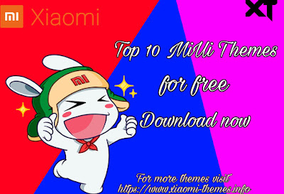 Top 10 MiUi Themes download free for Xiaomi Mobiles in 2019