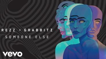 Someone Else Lyrics - Rezz & Grabbitz