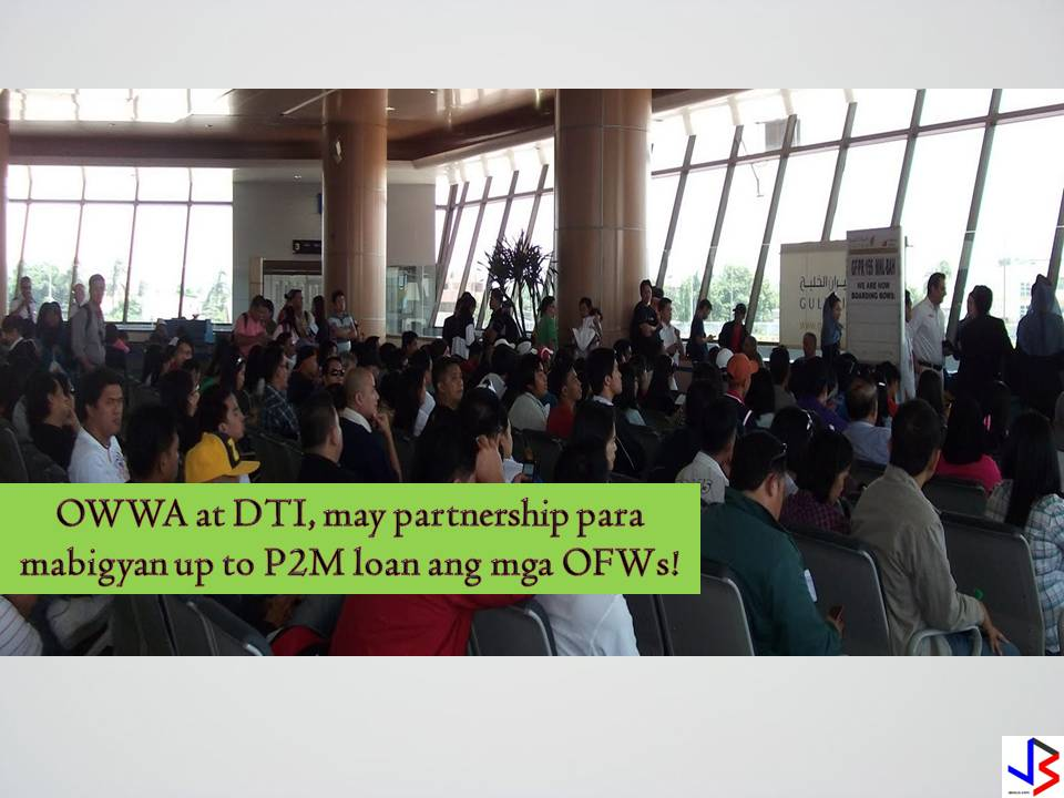 THE Department of Trade and Industry (DTI) has forged a partnership with the Overseas Workers Welfare Administration (OWWA) for entrepreneurship programs for Overseas Filipino Workers (OFW) especially those who were repatriated from the Middle East.  Last September 6, 2016, OWWA Administrator Rebecca J. Calzado and DTI Undersecretary Zenaida C. Maglaya signed the Memorandum of Understanding (MOU) to implement joint projects for OFWs and their families who want to pursue entrepreneurial undertakings.Under the MOU, OWWA and DTI will jointly conduct developmental training under OWWA's Enhanced Entrepreneurial Development Training (EEDT) and other related activities.