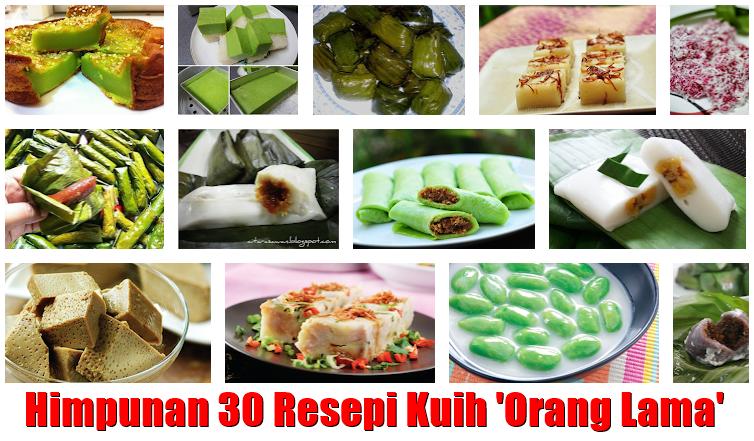 30 Resepi Kuih Orang Lama Yang Popular Di Bulan Puasa Sehari Satu Resepi