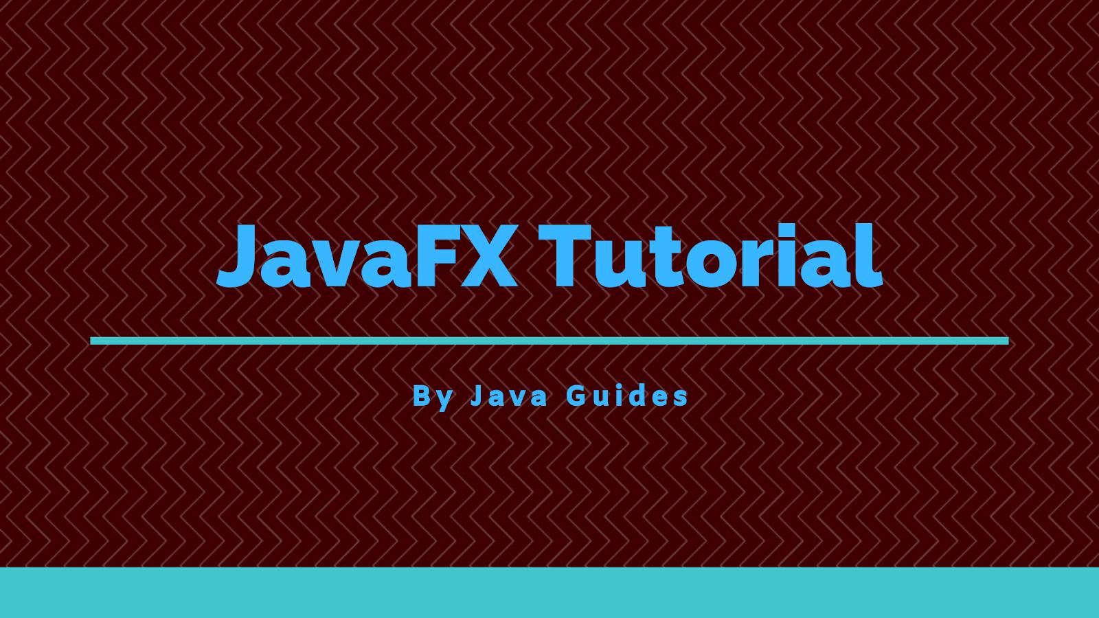 JavaFX Tutorial