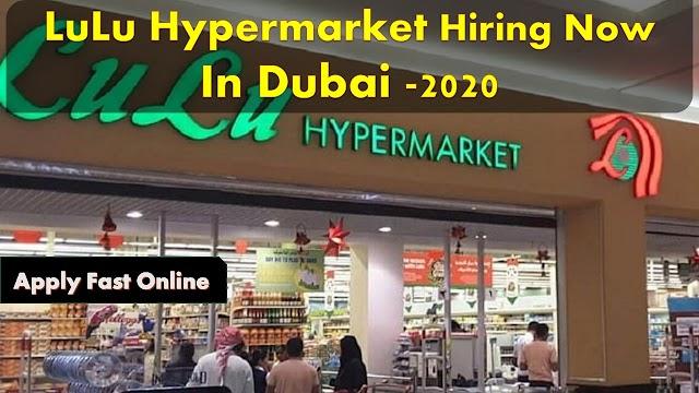 LuLu Hypermarket Hiring Staff In Dubai -2020
